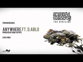 Foreign Beggars - Anywhere Ft D'ABLO - Lyrics - ( Official Video )