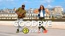 GOODBYE / Zumba® choreo by Alix Kila (Jason Derulo x David Guetta ft. N.Minaj W.William)