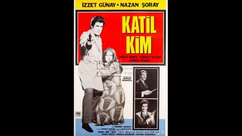 Katil Kim 1971 İzzet Günay- Nazan Şoray