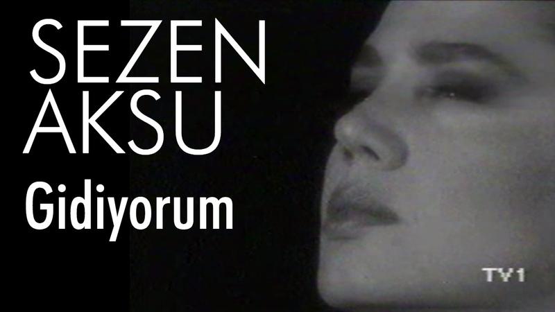 Sezen Aksu - Gidiyorum (Official Video)