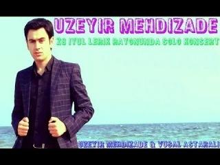 Uzeyir Mehdizade 28 iyul Lerik Rayonunda solo konsert (anons).2014