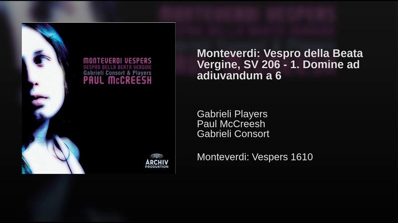 Monteverdi: Vespro della Beata Vergine, SV 206 - 1. Domine ad adiuvandum a 6