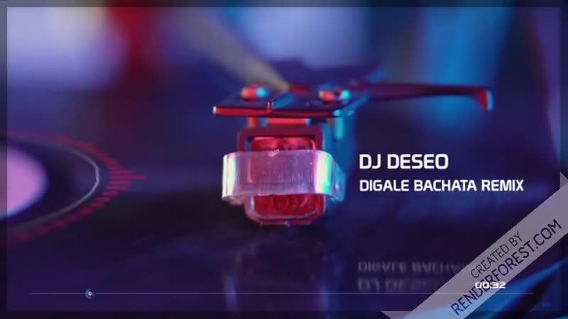 Digale bachata remix - Dj Deseo