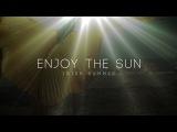 Enjoy the Sun, Irish Summer