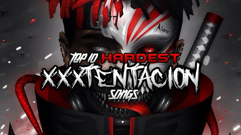 TOP 10 HARDEST XXXTENTACION SONGS FREEX