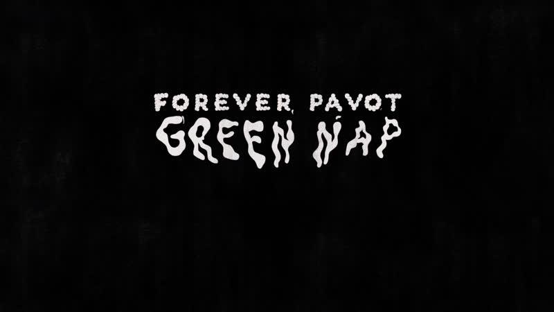 Forever Pavot - Green Nap