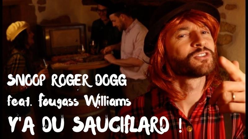 Y a du Sauciflard (parodie Snoop Dogg feat. Pharrell Williams)