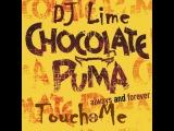 Chocolate Puma ft. Bingo Players - Touch Me (DJ Lime Remix)