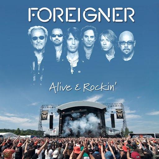 Foreigner альбом Alive & Rockin' (Live)