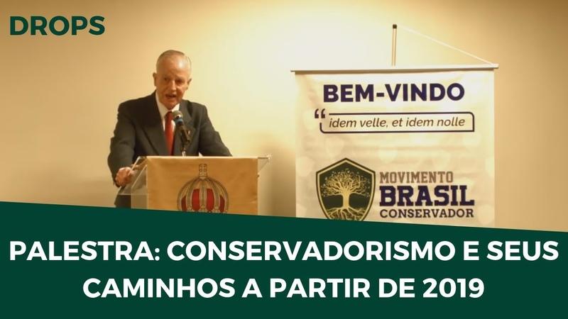 DOM BERTRAND CONSERVADORISMO E SEUS CAMINHOS A PARTIR DE 2019