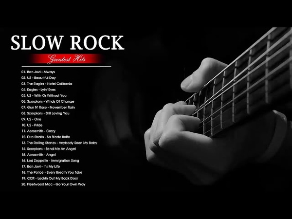 Best Rock Songs Of All Time | Best Slow Rock Of The 70s, 80s 90's