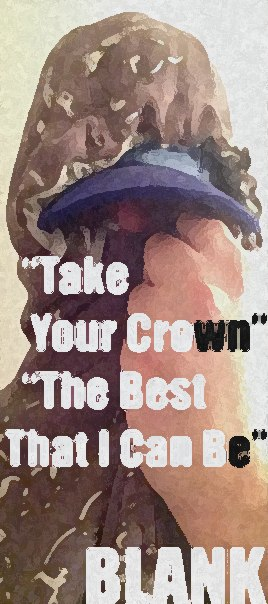 BLANK - 2 новых трека: Take Your Crown / The Best That I Can Be (2013)