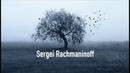 Sergei Rachmaninoff: Trio Élégiaque No.1 In G Minor For Piano, Violin And Cello