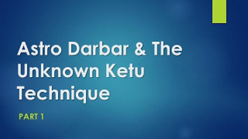 Astro Darbar The Unknown Ketu Technique - Part 1 [Hindi English]