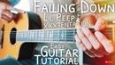 Falling Down Lil Peep XXXTENTACION Guitar Tutorial Falling Down Guitar Guitar Lesson 561