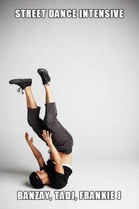 Street Dance Intensive: BANZAY TADJ  FRANKIE J