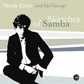 Nicola Conte альбом Sketches of Samba