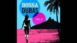 Posto 9 - Marcos Valle (Bossa Dubas Vol.3 - Posto 9)