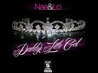 Nae & Lo - Daddy's Little Girl