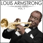 Louis Armstrong альбом Aaah! - Louis Armstrong, Vol. 1