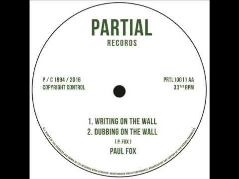 Paul Fox - Writing On The Wall - Partial 10