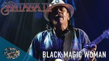 Santana - Black Magic Woman (Santana IV)