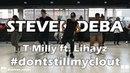 Dontstealmyclout - T-Milly ft. Lihayz Studio MRG Steven DEBA