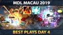 Best Plays MDL Macau 2019 - Day 4