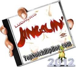 Ludacris - Mr. Jingalin - 2012