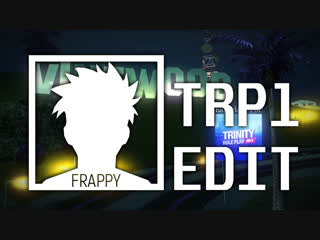 Trinity Rp contest | edit