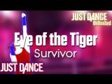 Just Dance Unlimited | Eye of the Tiger - Survivor | Just Dance 1