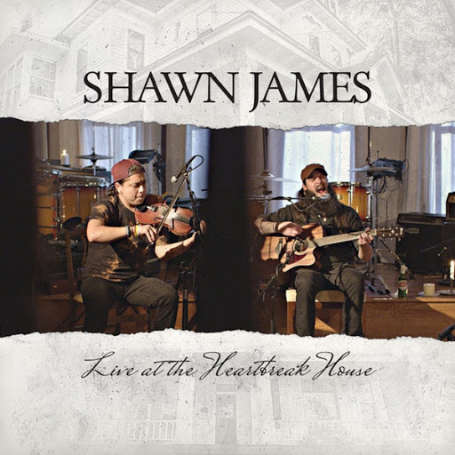 Shawn James альбом Live at the Heartbreak House
