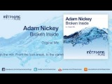Adam Nickey - Broken Inside Infrasonic Pure 01.09.2014