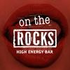 ON THE ROCKS BAR | РОКС БАР | РОСТОВ