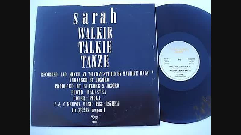 Sarah - Walkie Talkie Tanze 12Inch. (Dub Version And Edit.) 1988, By Twist Again Records Inc. Ltd. Video Edit.