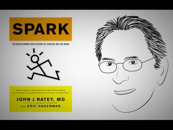 Spark learning and creativity SPARK by Dr John Ratey