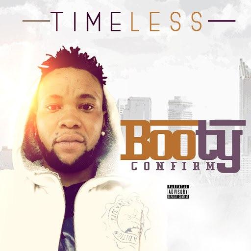 Timeless альбом Booty Comfirm
