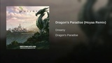 Dragon's Paradise (Hoyaa Remix)