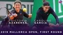 Victoria Azarenka vs. Caroline Garcia   2019 Mallorca Open First Round   WTA Highlights