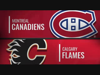 NHL Regular Season Season 2018-19 Montréal Canadiens-Calgary Flames