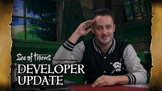 Official Sea of Thieves Developer Update: November 7th 2018
