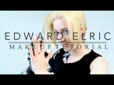 MAKEUP TUTORIAL Edward Elric Fullmetal Alchemist