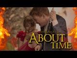 Бойфренд из будущего - обзор фильма / About Time review