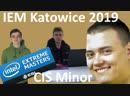 IEM Katowice 2019 CIS Minor Hype Montage