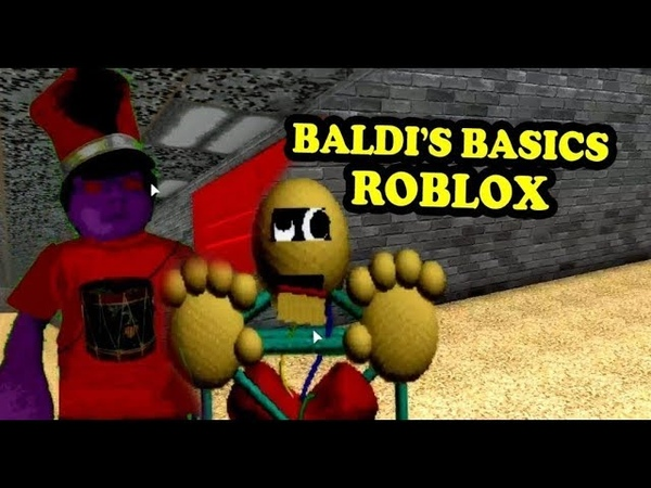 Roblox Baldi's Basics Beta New Characters And Items 4-year-old players First Play
