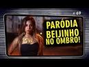 PEIXINHO NO OMBRO Paródia Valesca Popozuda - Beijinho no Ombro