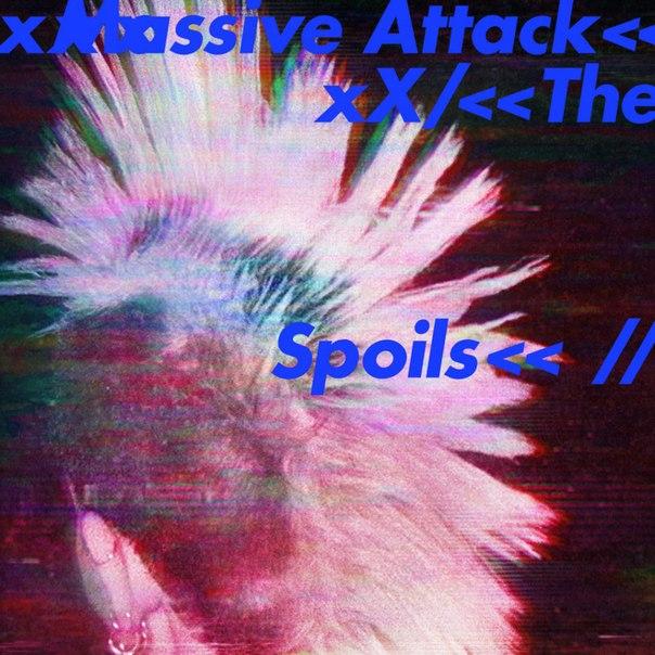 Massive Attack — Spoils EP (2016)