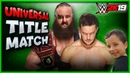 WWE 2K19 Finn Balor vs Braun Strowman UNIVERSAL CHAMPIONSHIP MATCH