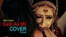 1st Time Punjabi COVER By Malik Akhtar Kadi Aa Mil Ranjhan Ve