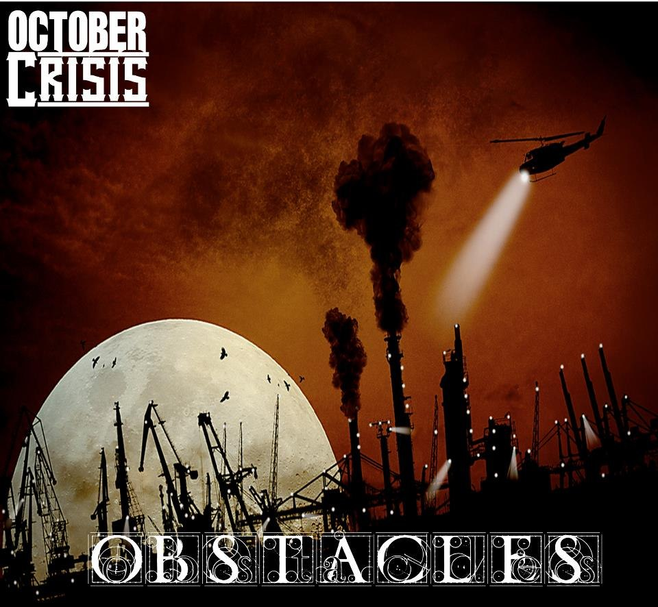 October Crisis - Obstacles [EP] (2012)